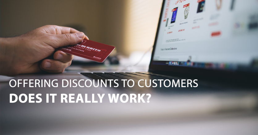 Offering Discounts To Customers: Does It Really Work?