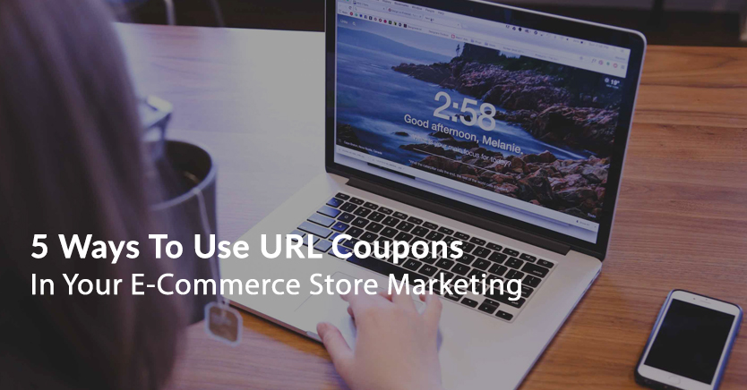 5 Creative Ways To Use WooCommerce URL Coupons (Guide)