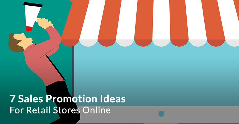 Sales Promotion Ideas For Retail Stores Online