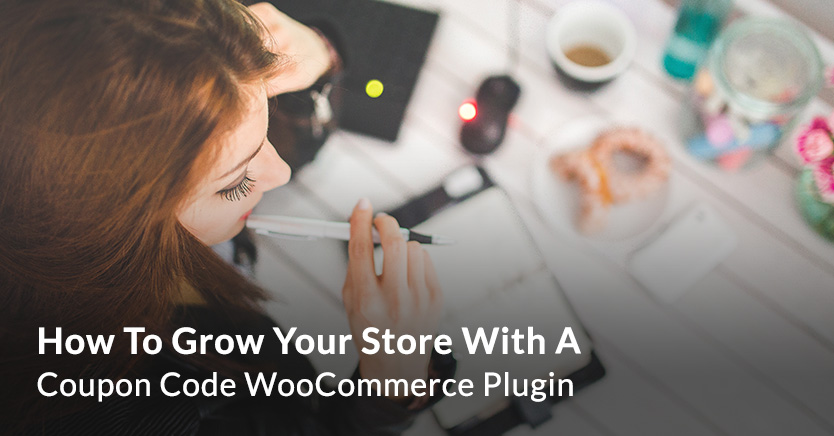 How To Grow Your Store With A Coupon Code WooCommerce Plugin