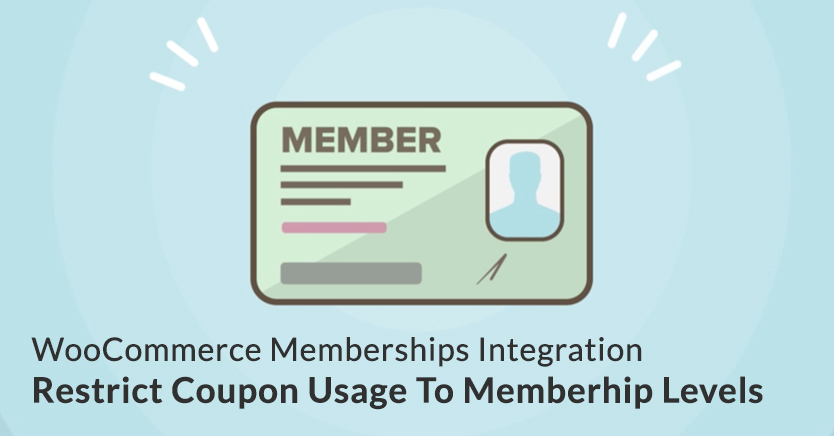 Restrict Coupons Based On WooCommerce Membership Level With Advanced Coupons Plugin