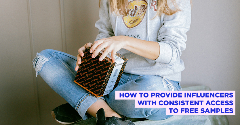 How to Provide Influencers With Consistent Access to Free Samples