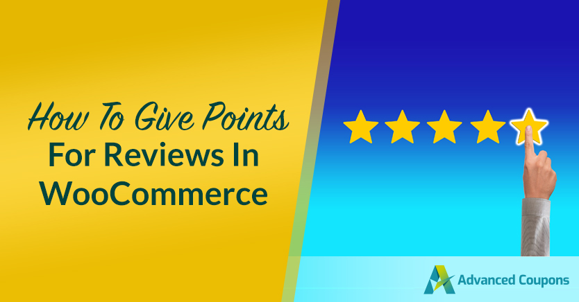 How To Give Points For Reviews In WooCommerce