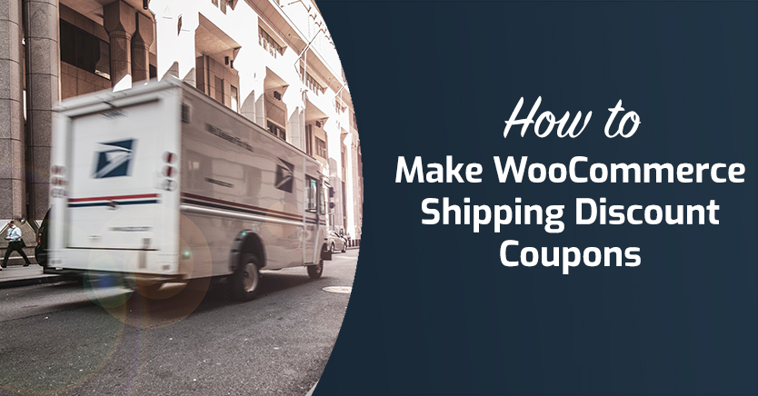 How to Make WooCommerce Shipping Discount Coupons