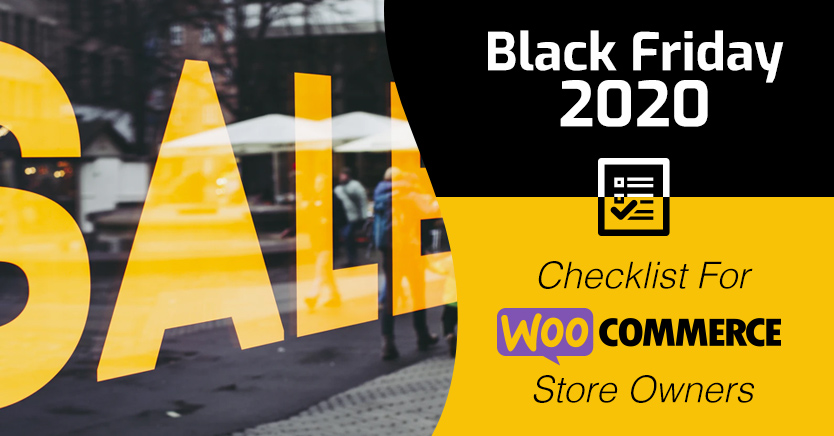 Black Friday 2020 Checklist For WooCommerce Store Owners