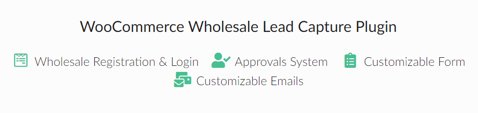 The WooCommerce Wholesale Prices Lead Capture plugin