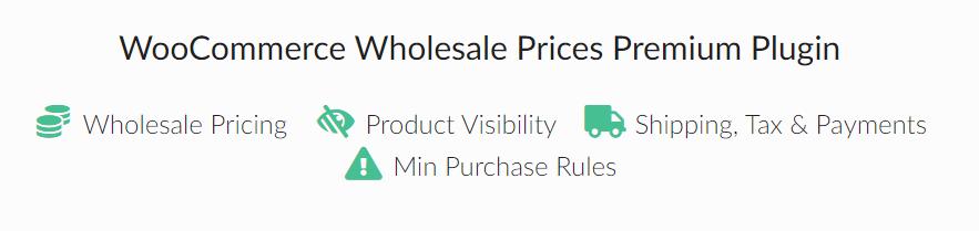 The WooCommerce Wholesale Prices Premium plugin.
