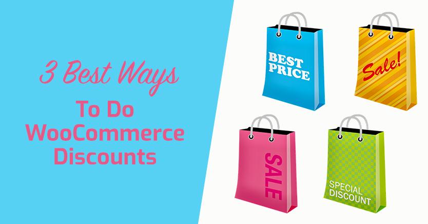 3 Best Ways To Do WooCommerce Discounts