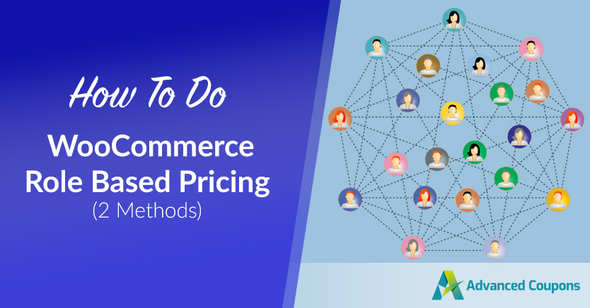 How To Do WooCommerce Role Based Pricing (2 Methods)