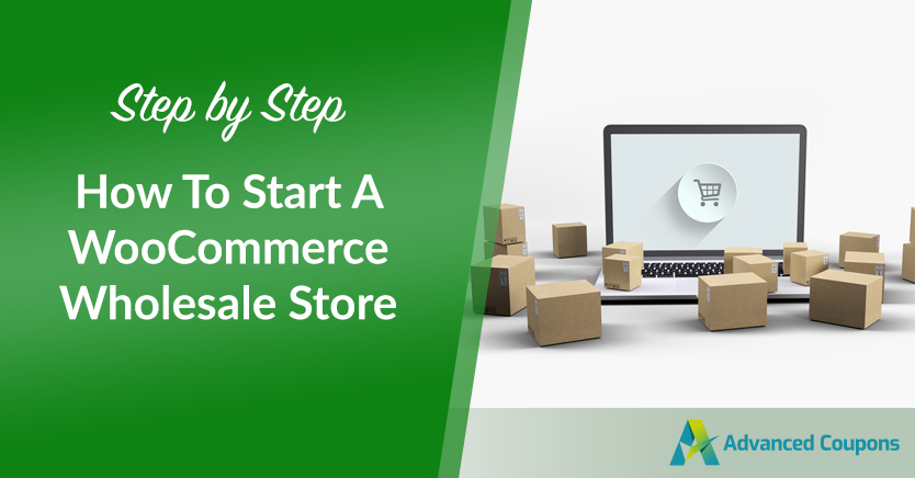 How To Start A WooCommerce Wholesale Store (Step By Step)