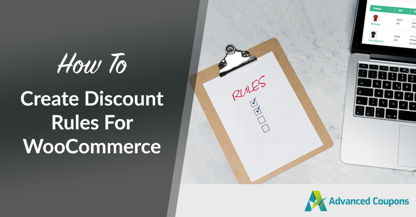 How To Create Discount Rules For WooCommerce