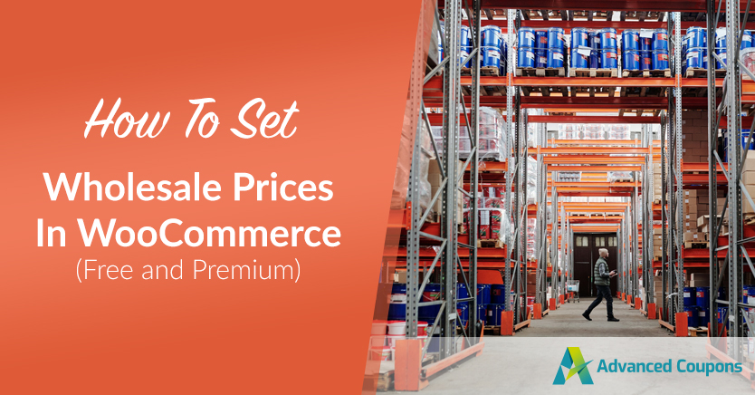 How To Set Wholesale Prices In WooCommerce (Free and Premium)