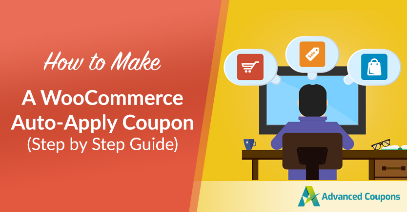 How to Make a WooCommerce Auto-Apply Coupon (Step by Step Guide)