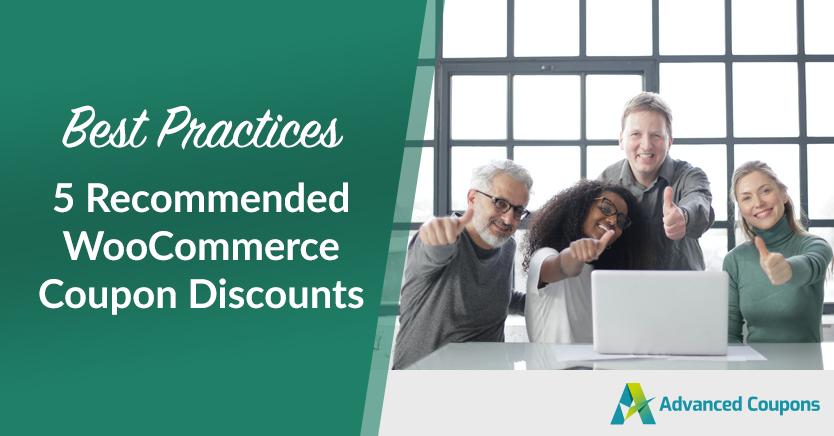 5 Recommended WooCommerce Coupon Discounts (Best Practices)