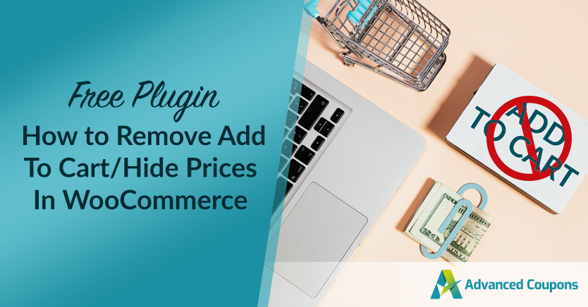 How To Remove Add To Cart/Hide Prices In WooCommerce (Free Plugin)