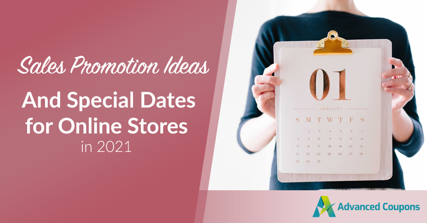 Sales Promotion Ideas and Special Dates for Online Stores in 2021