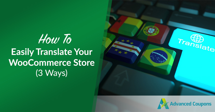 How To Easily Translate Your WooCommerce Store (3 Ways)