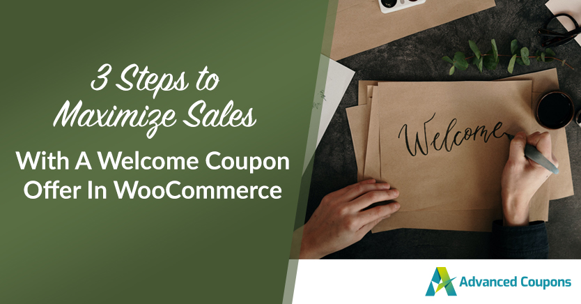 3 Steps To Maximize Sales With A Welcome Coupon Offer In WooCommerce