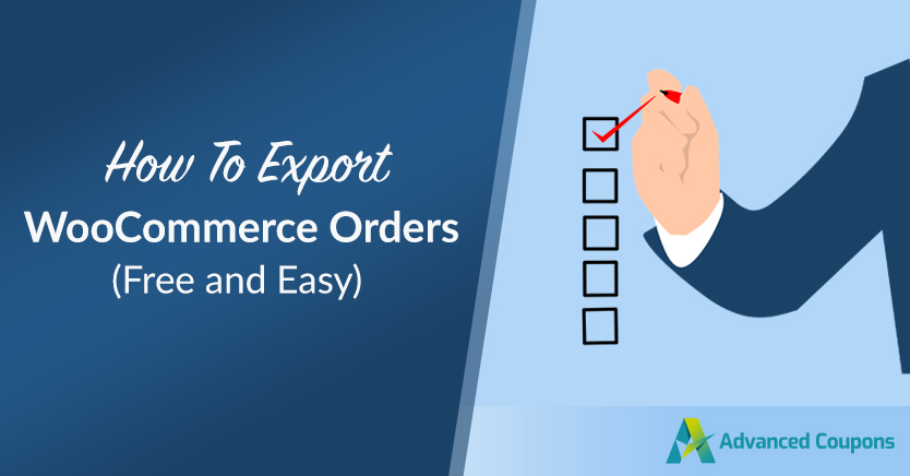 How to Export WooCommerce Orders (Free & Easy)