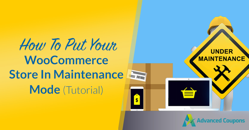 How To Put Your WooCommerce Store In Maintenance Mode (Tutorial)