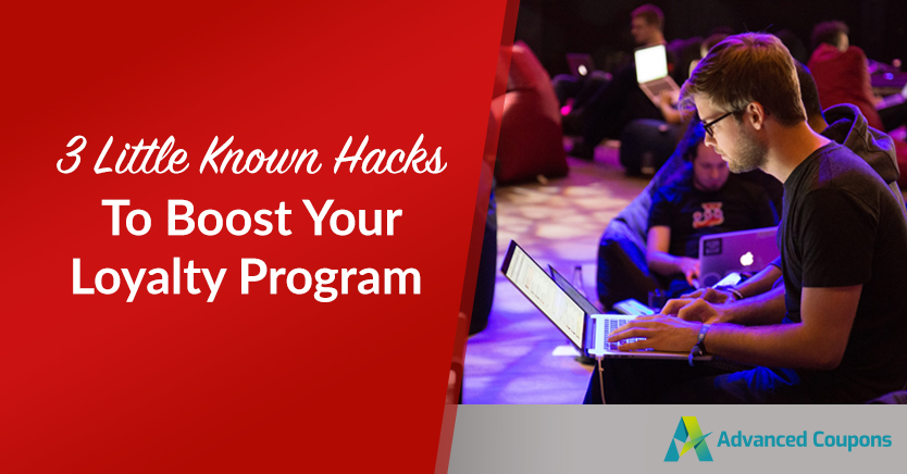 3 Little Known Hacks To Boost Your Loyalty Program