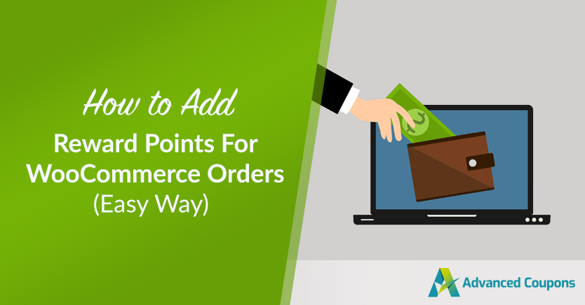 How To Add Reward Points For WooCommerce Orders (Easy Way)
