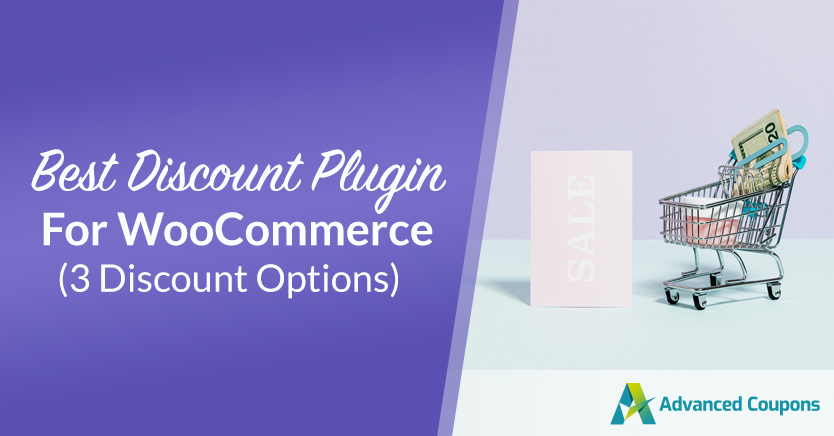 Best Discount Plugin For WooCommerce (3 Discount Options)