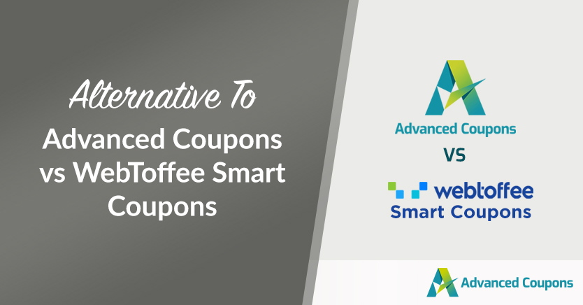 Advanced Coupons vs WebToffee Smart Coupons (Alternative To)