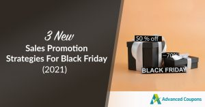 3 New Sales Promotion Strategies For Black Friday (2021)